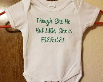 Infant Onesie/Toddler T-shirt, Though she be but little... cute girl tee