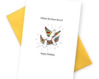 Disco Doves Funny birthday card. Comedy greetings cards. Camp birthday glitter ball party queen humour . Saturday night fever illustration