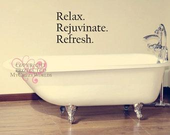Relax.Rejuvenate.Refresh
