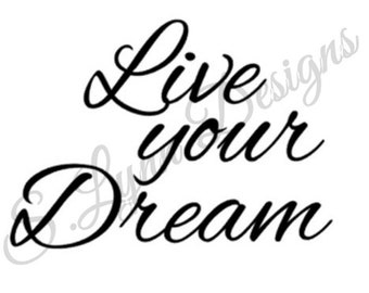 Live Your Dream SVG