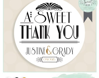 "Art Deco wedding favor sticker. Color of Choice. Size 2"" Round. A sweet thank you. Justine  collection. Gatsby"