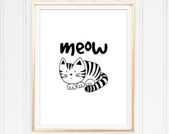 Cat Print Instant Download Meow Print Cat Printable Art Black and White Home Decor Meow Art Nursery Print Black Cat Print