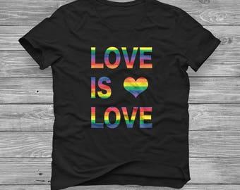 Love is Love - LGBT Pride - PRIDE shirt