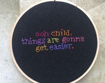 Ooh Child - hand drawn and embroidered Five Stairsteps lyrics wall hanging