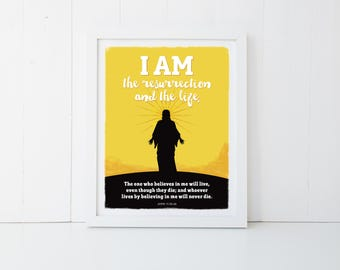 """Religious Poster, Wall Print, Instant 11x14"""" Digital Download – I AM the resurrection – John 11:25-26"""
