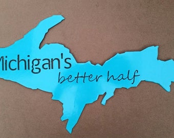 Michigan's Better Half