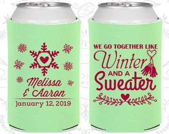 We Go to Together Like Winter and a Sweater, Wedding Decor, Winter Wedding, Snowflake Wedding,Christmas Wedding,Wedding Party Coolie (499)