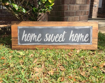Home Sweet Home Wood Sign / Home Sweet Home Sign / Home Sweet Home Banner / Rustic Metal Sign