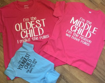 Sibling Set Of 3 shirts, Oldest, Middle, Youngest, Sister & Brother, I Make Rules, Reason For Rules, Rules Don't Apply new baby gifts reveal