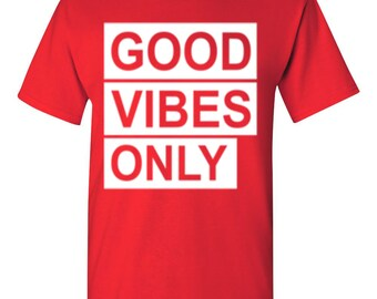 Good Vibes Only-Red