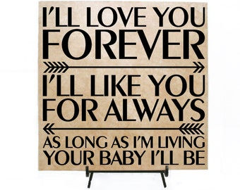 Love You Forever Quote, My Baby Youu0027ll Be, Wedding Gift For Parent