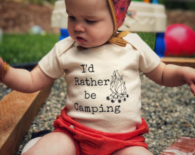 Featured listing image: I'd Rather be Camping Kids ORGANIC, Baby and Kids Tees, Camping Shirt, Camp Fire Bodysuit