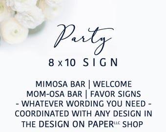 8x10 Custom Sign | Mimosa Bar Sign | Mom-osa Bar Sign | Welcome Sign