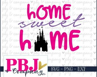 Disney Home SVG, Home sweet home, Disney Castle, Cinderella's Castle, SVG Files, Disney Svg, png files, png, svg, dxf