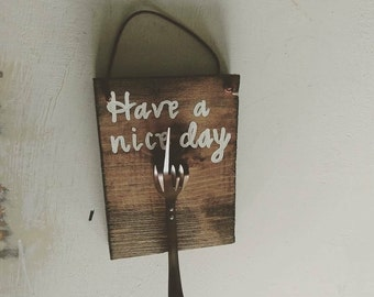Wooden Sign with Fork Hook