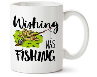 Wishing I Was Fishing, Fishing gift, Fisherman gifts, Gifts for fishermen, Funny fishing mug, Love to fish, Love fishing, Fishing coffee mug