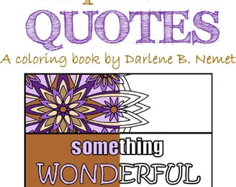Inspirational Quote Coloring Book, 25 Coloring Pages, Quote Wall Art