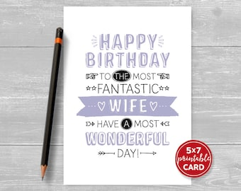 "Printable Birthday Card For Wife - Happy Birthday To The Most Fantastic Wife Have A Most Wonderful Day- 5""x7""- Includes Printable Envelope"