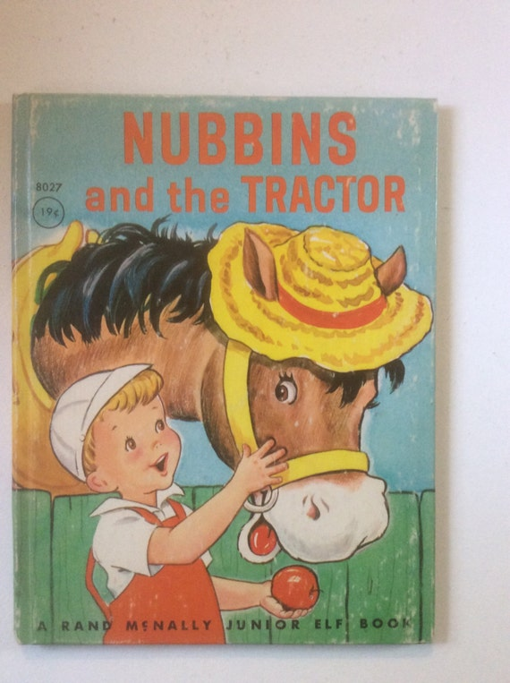 Nubbins and The Tractor