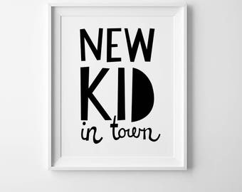 Nursery print, playroom wall art nursery quotes wall art kids room print, Scandinavian wall art, new kid in town,kids poster, playroom print