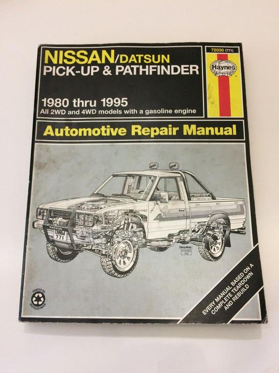 1980 95 nissan datsun pick up pathfinder 2wd 4wd gas engine rh etsy com haynes repair manual 2000 s10 torrent haynes repair manual 2000 ranger