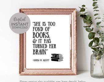 Book lover gifts / Bookish / Literary quote print / Gift for avid reader / Librarian gift / English major gift / DIGITAL DOWNLOAD