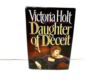 1991 Daughter of Deceit by Victoria Holt