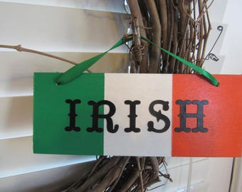 Accent sign for St. Patrick's Day, Wreath accessory, Irish decor, Irish flag accent sign, tree ornament or package decoration, door hanger