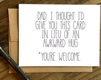 Father's Day Card. Awkward Hug.  Funny Fathers Day. Dad Birthday Card.