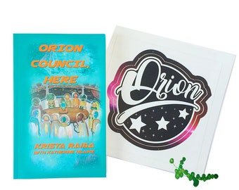 """Signed copy of """"Orion Council, Here"""" + giant sticker !"""
