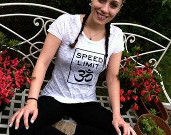 Speed Limit Om® - Women's Burnout Tee