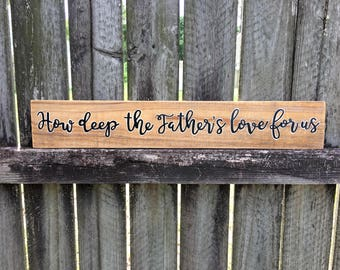 How Deep the Father's Love for Us sign, Rustic hymn sign, rustic chic sign, Vintage hymn sign on reclaimed wood
