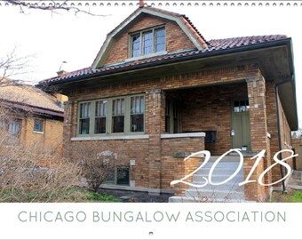 REDUCED PRICE - 2018 Chicago Bungalow Calendar