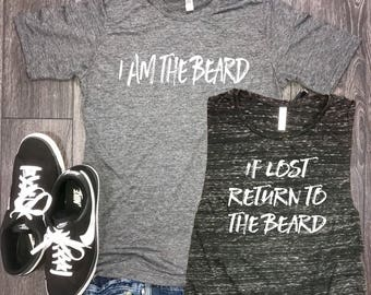 matching couples shirts, couples shirts, funny beard t shirt, i am the beard, if lost return to the beard, couples shirts, funny beard shirt