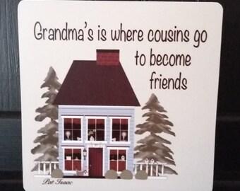 Grandma's House, Grandma Sign, Cousins Sign, Cousins Square Sign Block, Cousin Friend, Shelf Sitter Sign Block, Table Sign Decor, Pat Isaac