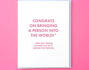 Best Friend Baby Card. Baby Congrats Card. New Baby Card. Friend New Baby Card. Funny Baby Card. Into the World Card. Funny Baptism Card