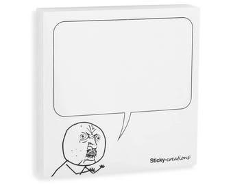 Sticky-memes Y U NO Meme Sticky Notes