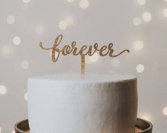 Forever Cake Topper, Cake Topper Wedding, Wedding Cake Topper, Cake Topper, Custom Cake Topper, Gold Cake Topper, Forever, Wedding Decor