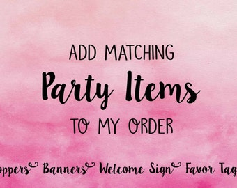 Add Matching Party Items to your order