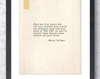 Your Tribe Inspirational Print. Nanea Hoffman quote. Typographic Print. BFF gift, Friendship Gift. Modern Wall Art. Home Decor Dorm Decor