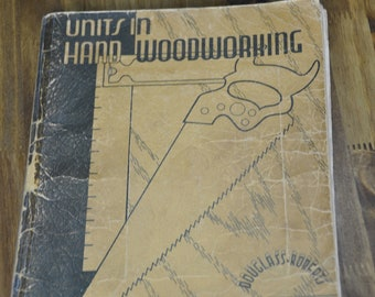 1946 Book, Units In Hand Woodworking