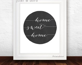 Home sweet home printable home decor, Typography printable, home quote print, chalkboard print, housewarming gift  INSTANT DOWNLOAD