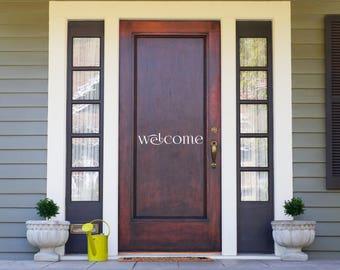"""Vinyl Decal   """"Welcome""""   Door Sign"""