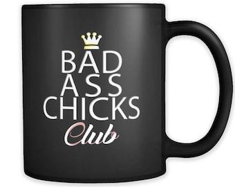 Bad Ass Chicks Club Black Ceramic 11 oz Mug