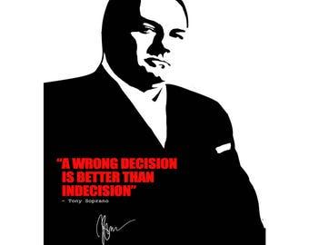 Tony Soprano quote art pre signed photo print poster - 12x8 inches (30cm x 20cm) - Superb quality -