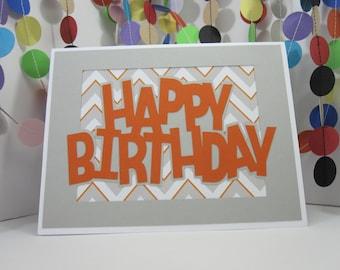 Orange Happy Birthday Card - orange gray white - unisex birthday card