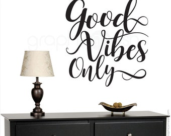 """Wall decals """"GOOD VIBES ONLY"""" Quote - Vinyl lettering interior modern decor - Wall stickers by Graphics Mesh"""