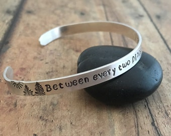 "John Muir and Pine Tree Bracelet, ""Between every two pines"" Hand Stamped Silver Pine Tree with John Muir Quote Cuff Bracelet"