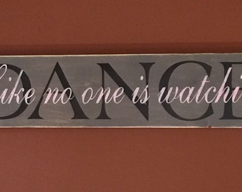 Dance - Sign - Home decor - Wall art - Wall decor - Wall art - Wall decor - Dance sign - Wood sign - Inspirational sign - Quote sign - Wood
