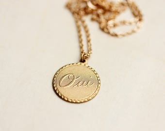 Oui Gold Necklace, Oui Necklace, French Necklace, France Necklace, Round Charm Necklace, Word Necklace, Gold Charm Necklace, Gold Chain,